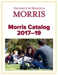 Morris Catalog 2017-19 by University of Minnesota - Morris