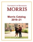 Morris Catalog 2019-21 by University of Minnesota Morris