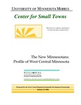The New Minnesotans: Profile of West Central Minnesota