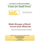Media Messages of Rural: Lessons from Minnesota