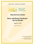 River and History Weekend: Survey Results