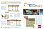 2010 Census Community Data Brochure- City of Dawson by Center for Small Towns (University of Minnesota, Morris) and Upper Minnesota Valley Regional Development Commission