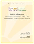 Rural Life & Engagement: Public Views from Minnesota County Fairs by Roger P. Rose and Tim Lindberg