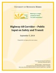 Highway 68 Corridor -- Public Input on Safety and Transit by Michael Lindgren, Neil Linscheid, and Kelly Asche