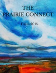 The Prairie Connect Fall 2015 by English Discipline, University of Minnesota, Morris