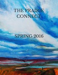 The Prairie Connect Spring 2016 by English Discipline, University of Minnesota, Morris