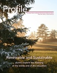 Profile: Renewable and Sustainable