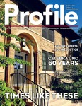Profile: Times Like These by Communications and Marketing