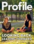 Profile: Looking Back, Leading Forward