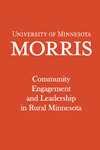 Community Engagement and Leadership in Rural Minnesota by Catie Rasmussin, Becky Adams, and Ben Winchester