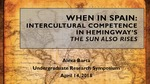 When in Spain: Intercultural Competence in Hemingway's The Sun Also Rises by Alexa Barta