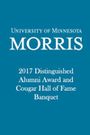 2017 Distinguished Alumni Award and Cougar Hall of Fame Banquet by University of Minnesota, Morris Alumni Association