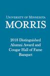 2018 Distinguished Alumni Award & Cougar Hall of Fame Banquet by University of Minnesota, Morris Alumni Association