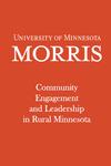 Community Engagement and Leadership in Rural Minnesota