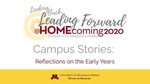 Campus Stories: Reflections on the Early Years