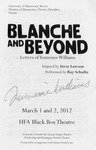Blance and Beyond: Letters of Tennessee Williams, March 1-2, 2012 by Theatre Arts Discipline