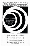 Keep Tightly Closed in a Cool Dry Place, May 27-29, 1999 by Theatre Arts Discipline