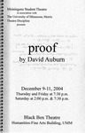 Proof, December 9-11, 2004 by Theatre Arts Discipline