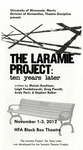 The Laramie Project: Ten Years Later, November 1-3, 2012 by Theatre Arts Discipline