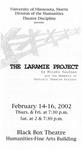 The Laramie Project, February 14-16, 2002
