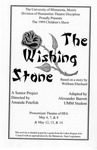The Wishing Stone, May 6-8 & 12-14, 1999