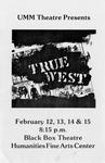True West, February 12-15, 1986