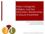 Peers, Caregivers, Religion, and Sex Education: Relationships to Sexual Awareness by Kaj Benson and Marissa Wallenberg