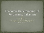 Economic Underpinning of Renaissance Italian Art by Katherine Jacobson