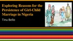 Exploring Reasons for the Persistence of Girl-Child Marriage in Nigeria