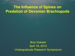 The Influence of Spines on Predation of Devonian Brachiopods by Broc S. Kokesh
