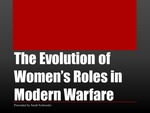 The Evolution of Women's Roles in Modern Warfare