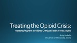 Treating the Opioid Crisis: Assessing Programs to Address Overdose Deaths in West Virginia