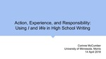 Action, Experience, and Responsibility: Using I and We in High School Writing