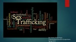 The Impacts of Family Support on the Victims of Sex Trafficking Seeking Professional Care