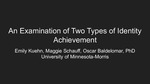 An Examination of Two Types of Identity Achievement